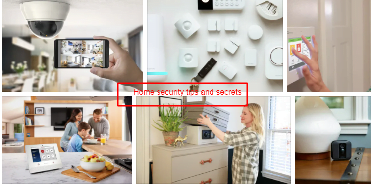 Home security tips and secrets